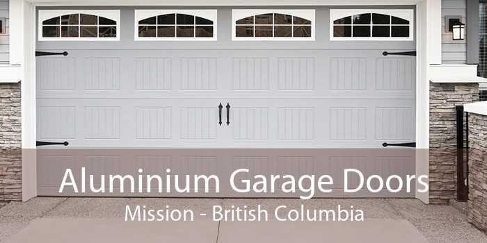 Aluminium Garage Doors Mission - British Columbia