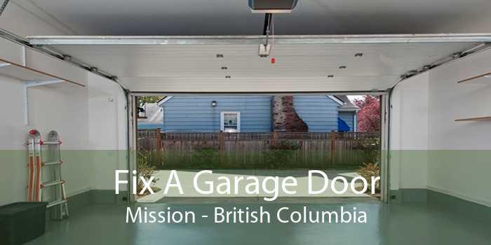 Fix A Garage Door Mission - British Columbia