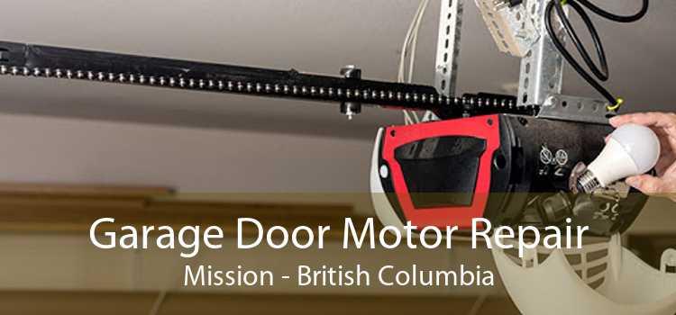 Garage Door Motor Repair Mission - British Columbia
