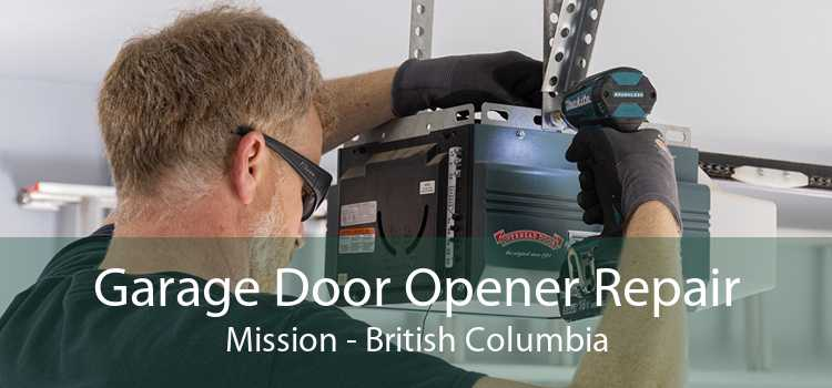 Garage Door Opener Repair Mission - British Columbia