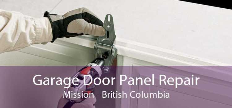 Garage Door Panel Repair Mission - British Columbia