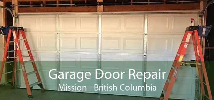 Garage Door Repair Mission - British Columbia