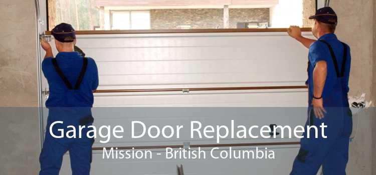 Garage Door Replacement Mission - British Columbia