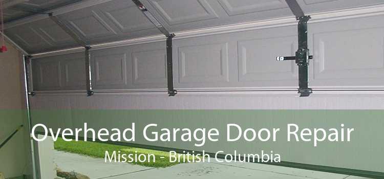 Overhead Garage Door Repair Mission - British Columbia