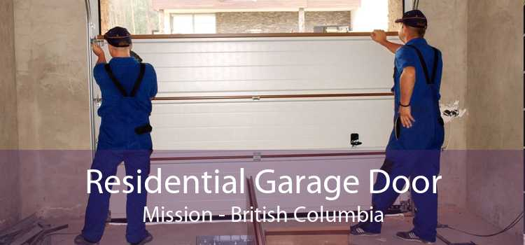 Residential Garage Door Mission - British Columbia