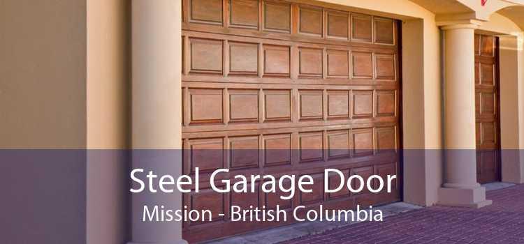 Steel Garage Door Mission - British Columbia
