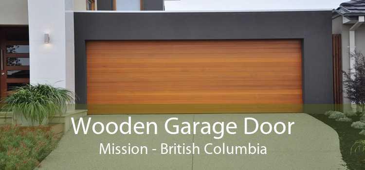 Wooden Garage Door Mission - British Columbia